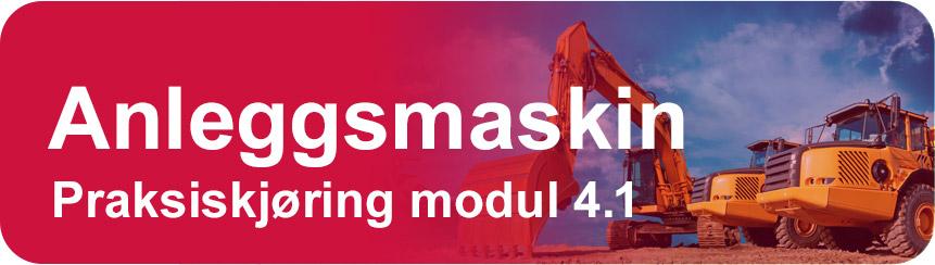 Anleggsmaskin pratisk kjøring kurs modul 4.1